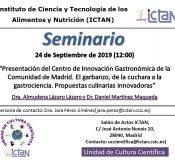 """Seminars """"Presentación del Centro de Innovación Gastronómica de la Comunidad de Madrid. El garbanzo, de la cuchara a la gastrociencia. Propuestas culinarias innovadoras""""."""