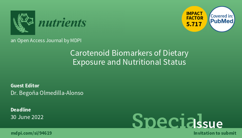 NUTRIENTS -Special issue. Carotenoid biomarkers of dietary exposure and nutritional status